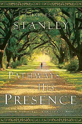 Image for Pathways to His Presence: A Daily Devotional