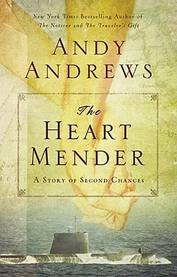Image for The Heart Mender: A Story of Second Chances