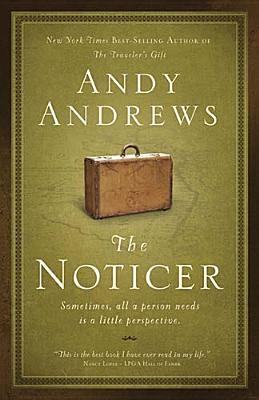 Image for The Noticer: Sometimes, all a person needs is a little perspective