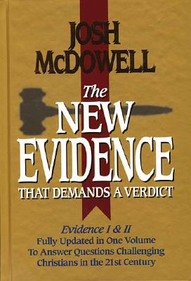 Image for The New Evidence That Demands A Verdict Fully Updated To Answer The Questions Challenging Christians Today