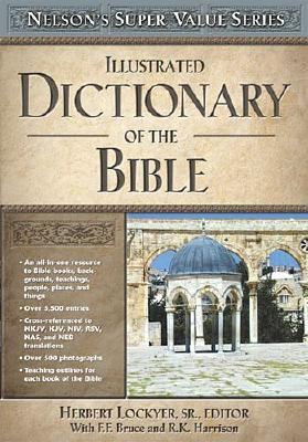 Image for Illustrated Dictionary Of The Bible (S