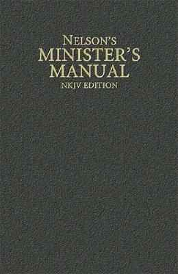 Image for Nelson's Minister's Manual, NKJV Edition