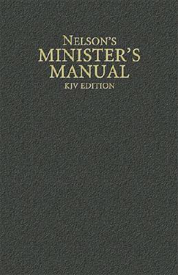 Image for Nelson's Minister's Manual, KJV Edition