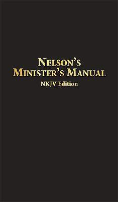 Image for Nelson's Minister's Manual NKJV: Bonded Leather Edition