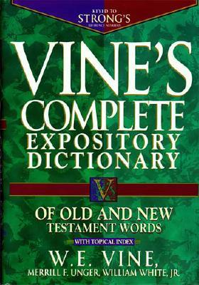 Image for Vine's Complete Expository Dictionary of Old and New Testament Words