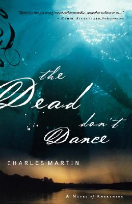 DEAD DON'T DANCE (AWAKENING, NO 1), MARTIN, CHARLES