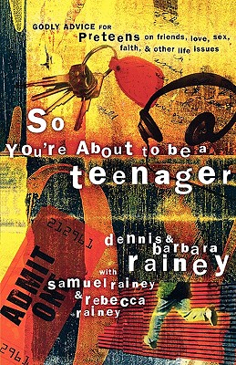 Image for So Youre About to Be a Teenager : Godly Advice for Preteens on Friends, Love, Sex, Faith, and Other Life Issues