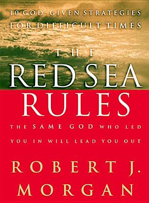 Image for Red Sea Rules : 10 God-Given Strategies for Difficult Times