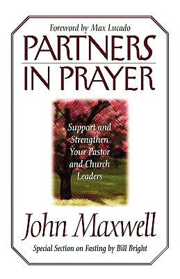 Partners In Prayer, John C. Maxwell