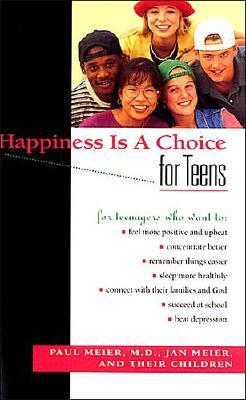 Image for Happiness Is A Choice For Teens