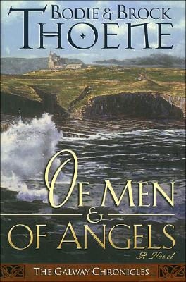 Image for Of Men and of Angels (Galway Chronicles, Book 2)