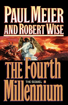 The Fourth Millennium: The Sequel, Meier, Paul; Wise, Robert