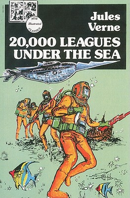 AGS ILLUSTRATED CLASSICS: 20,000 LEAGUES UNDER THE SEA BOOK, AGS Secondary; Verne, Jules