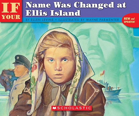If Your Name Was Changed At Ellis Island (Turtleback School & Library Binding Edition), Levine, Ellen