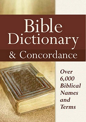 Image for Bible Dictionary & Concordance