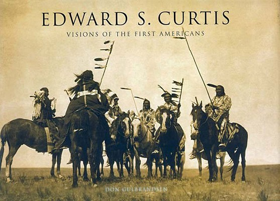 Image for Edward S. Curtis: Visions of the First Americans