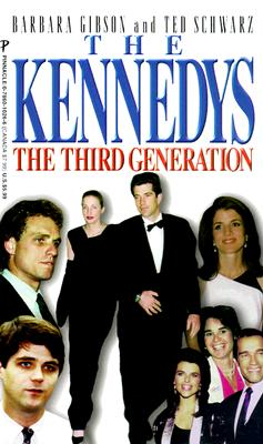 Image for The Kennedys: The Third Generation