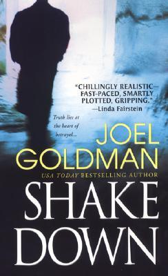Shakedown (Pinnacle Books Fiction), Joel Goldman