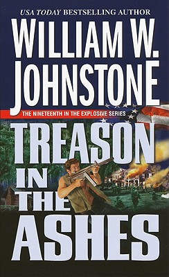 Treason In The Ashes, William W. Johnstone