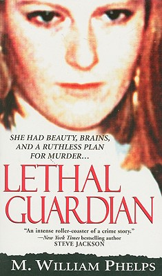 Image for Lethal Guardian (Pinnacle True Crime)