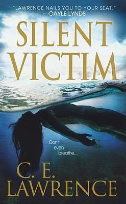 Silent Victim, C.E. Lawrence