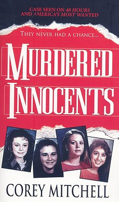 Murdered Innocents, Corey Mitchell