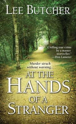 At the Hands of a Stranger, Butcher, Lee