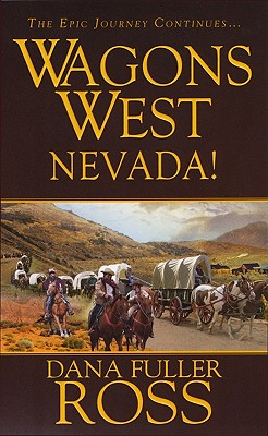 Wagons West: Nevada, Dana Fuller Ross