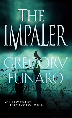 The Impaler, Funaro, Gregory