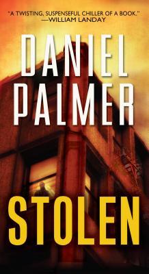 Stolen, Daniel Palmer  (Author)