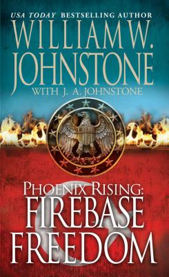 Image for Phoenix Rising: Firebase Freedom