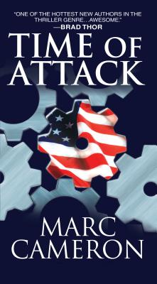 Time of Attack: A Jericho Quinn Novel, Marc Cameron