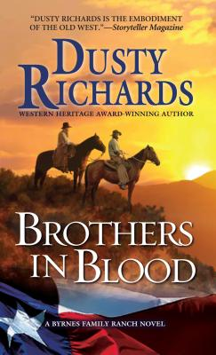 Image for Brothers in Blood: a Byrnes Family Ranch Western (A Byrnes Family Ranch Novel)