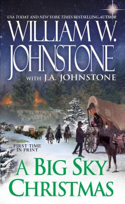 A Big Sky Christmas, William W. Johnstone, J.A. Johnstone