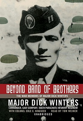Image for Beyond Band of Brothers: The War Memoirs of Major Dick Winters