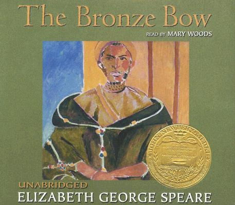 Image for The Bronze Bow: Newberry Medal