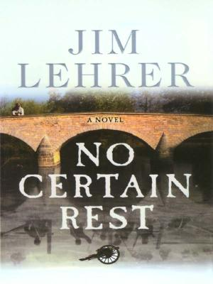 Image for No Certain Rest [Large Print] by Jim Lehrer