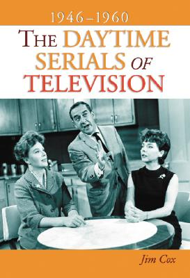 Image for Daytime Serials of Television, 1946–1960