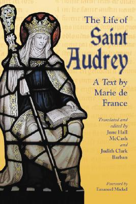 Image for The Life of Saint Audrey: A Text by Marie De France