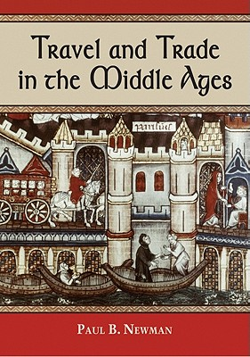 Image for Travel and Trade in the Middle Ages