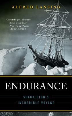 ENDURANCE : SHACKLETON'S INCREDIBLE VOYA, ALFRED LANSING