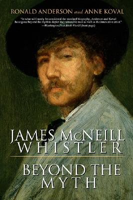 Image for James McNeill Whistler: Beyond the Myth