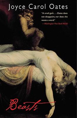 Beasts (Otto Penzler Books), JOYCE CAROL OATES