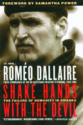 Image for Shake Hands with the Devil: The Failure of Humanity in Rwanda