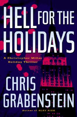 Image for Hell for the Holidays: A Christopher Miller Holiday Thriller