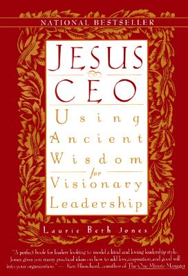 Image for JESUS CEO: USING ANCIENT WISDOM FOR VISIONARY LEADERSHIP