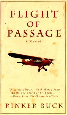 Flight of Passage: A Memoir, Buck, Rinker