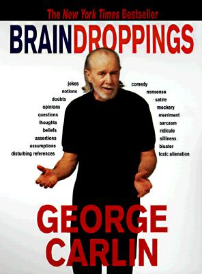 Brain Droppings, Carlin, George