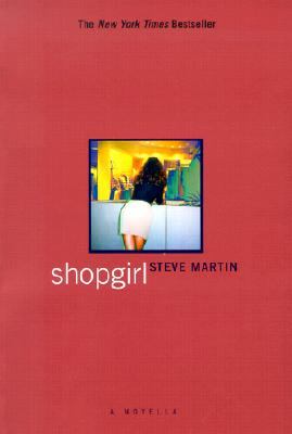 Shopgirl, a Novella, Martin, Steve