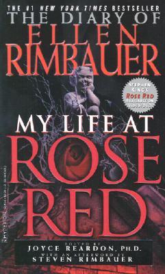 "The Diary of Ellen Rimbauer: My Life at Rose Red, ""Rimbauer, Ellen, Reardon, Joyce, King, Stephen"""